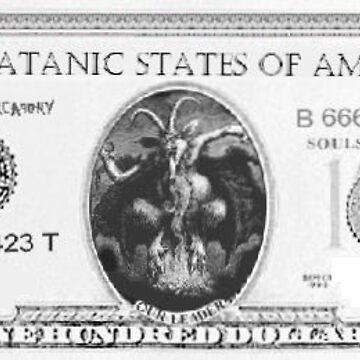 Satanic 100 dollar bill. by DaHeathen