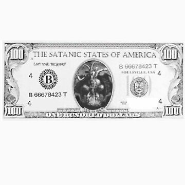 Satanic 100 dollar bill by DaHeathen