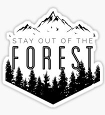 Stay Out of the Forest - MFM Sticker