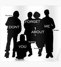 Dont you forget about me Poster