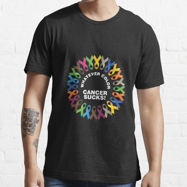 Whatever Color Cancer Sucks Fight Cancer Ribbons Shirt Essential T-Shirt