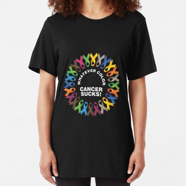 Whatever Color Cancer Sucks Fight Cancer Ribbons Shirt Slim Fit T-Shirt