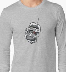 I'd Rather Be Ghost Hunting Long Sleeve T-Shirt