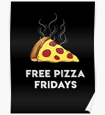Free Pizza Fridays (White Text) Poster
