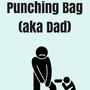 Father's Day - Toddler Punching Bag by Hazlo