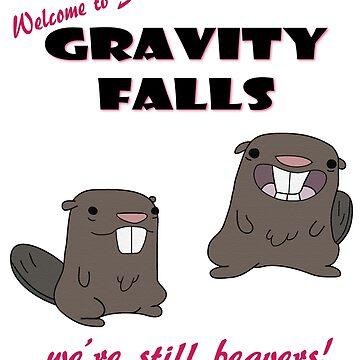 Gravity Falls - We're Still Beavers! by pARTnersInCrim3