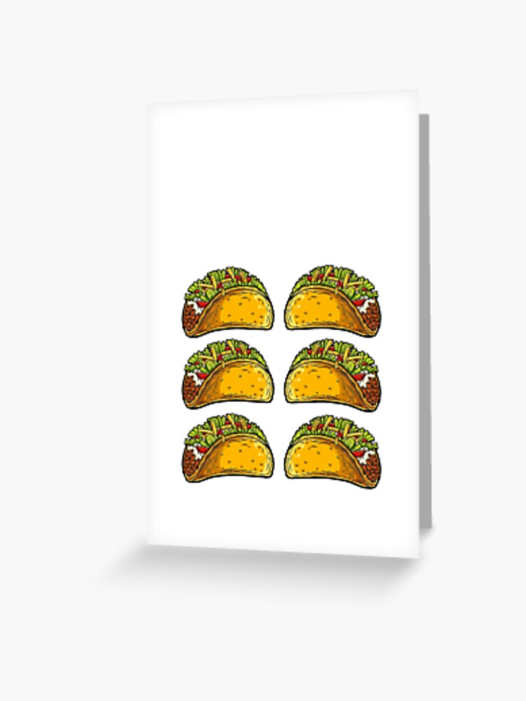 Check Out My Six Pack T Shirt Cinco De Mayo Women Kids Tacos Greeting Card By Liquegifts Redbubble