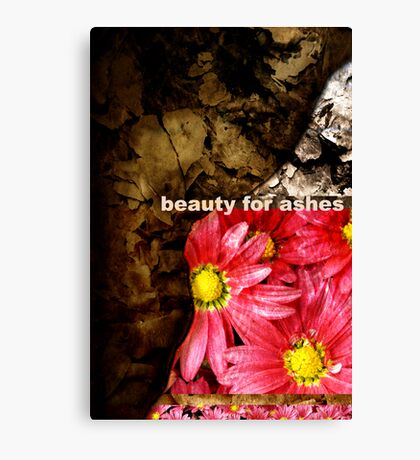 Beauty for Ashes Canvas Print