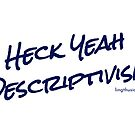 Heck Yeah Descriptivism - Mug in blue on white  by Lingthusiasm