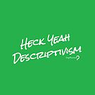 Heck Yeah Descriptivism - Pouch in white on green by Lingthusiasm