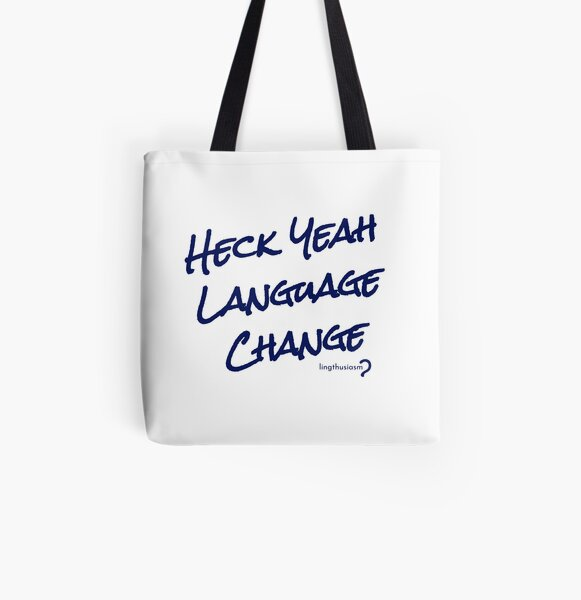 Heck Yeah Language Change - Tote in dark blue on white All Over Print Tote Bag