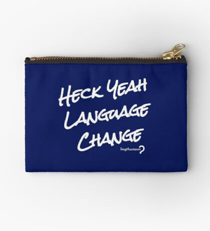 Heck Yeah Language Change - Pouch in white on blue Zipper Pouch