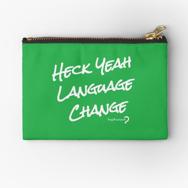 Heck Yeah Language Change - Pouch in white on green Zipper Pouch