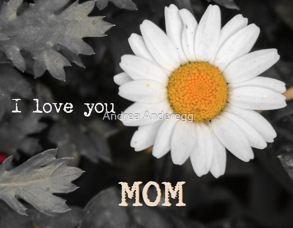 Happy Mother's Day by andreaanderegg