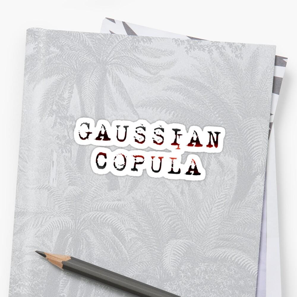 GAUSSIAN COPULA by eritor