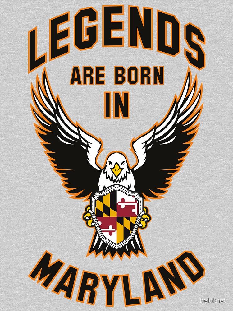 Legends are born in Maryland by beloknet