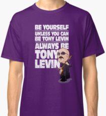 Always be Tony Levin Classic T-Shirt