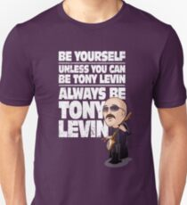 Always be Tony Levin Unisex T-Shirt