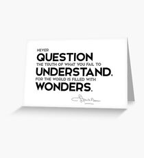 question the truth, understand wonders - l. frank baum Greeting Card