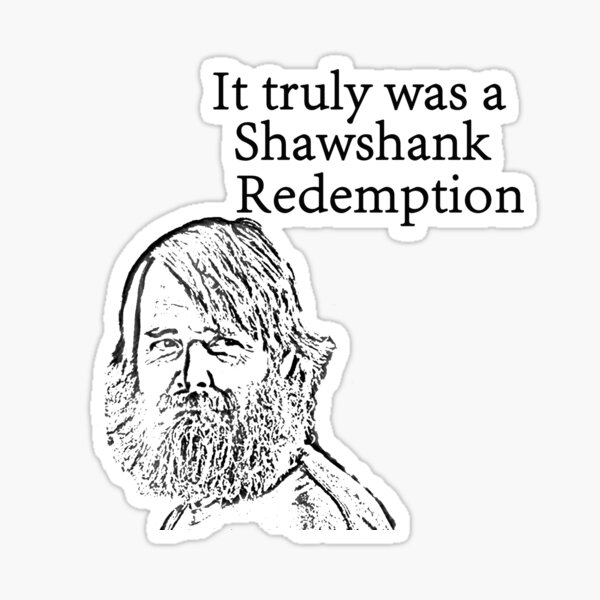 It truly was a Shawshank Redemption- Last man on earth Sticker