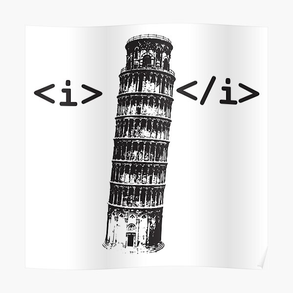 Funny HTML Italic Coding Poster