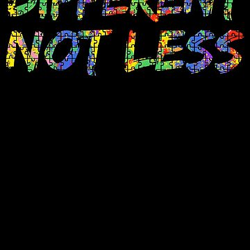Different Not Less Autism Awareness Puzzle Paint Splash by TNDesignStudio
