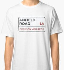"""Liverpool """"Come on you reds"""" street sign - Liverpool wall art - Liverpool posters - Liverpool accessories Classic T-Shirt"""