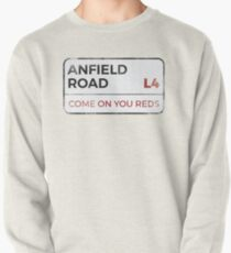 """Liverpool """"Come on you reds"""" street sign - Liverpool wall art - Liverpool posters - Liverpool accessories Pullover"""