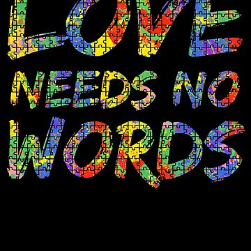 Love Needs No Words Autism Awareness Paint Puzzle by TNDesignStudio