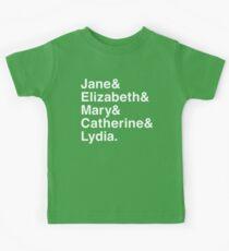 Jane & Elizabeth & Mary & Catherine & Lydia. Kids T-Shirt