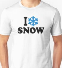 I love snow Unisex T-Shirt
