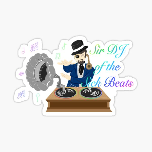 Sir DJ Sticker