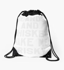 Beards And Whiskey Makes Me Frisky - Drinking Vintage Beard and Whiskey Lover Drawstring Bag