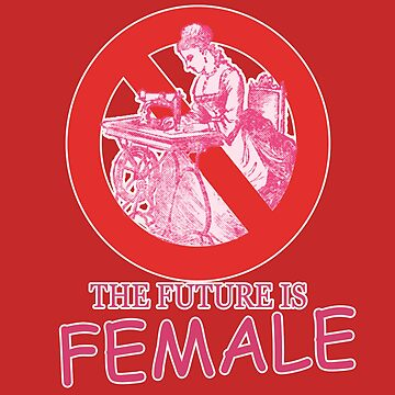 HD - The future is FEMALE  by mindthecherry