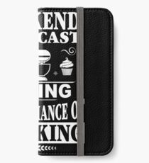 Weekend Forecast: Baking With A Chance Of Drinking iPhone Wallet/Case/Skin