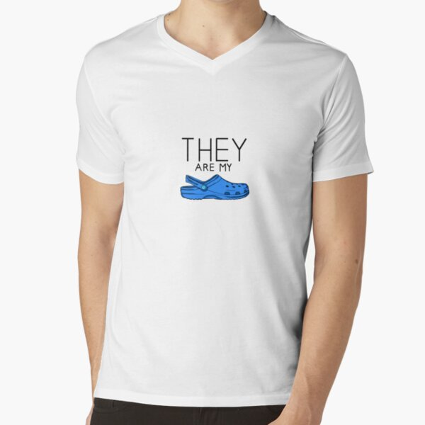what are those?...they are my crocs! V-Neck T-Shirt