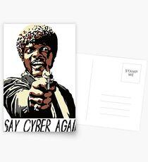 SAY CYBER AGAIN Postcards
