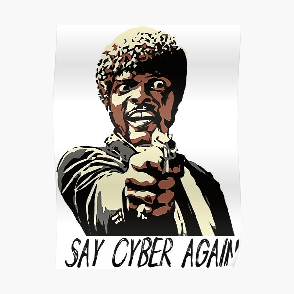 SAY CYBER AGAIN Poster