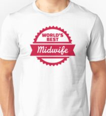 World's best Midwife Unisex T-Shirt