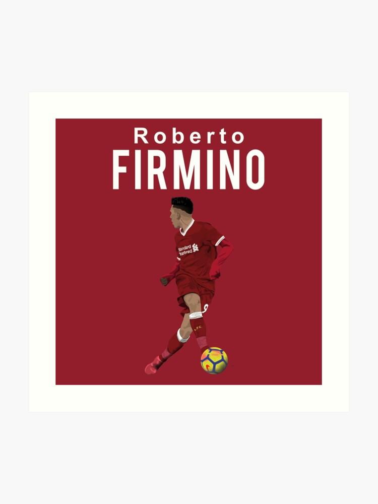best service b34db 29643 Roberto Firmino - Liverpool | Art Print