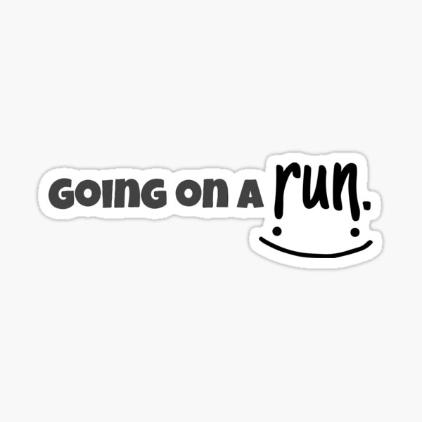 Going on a Run Sticker
