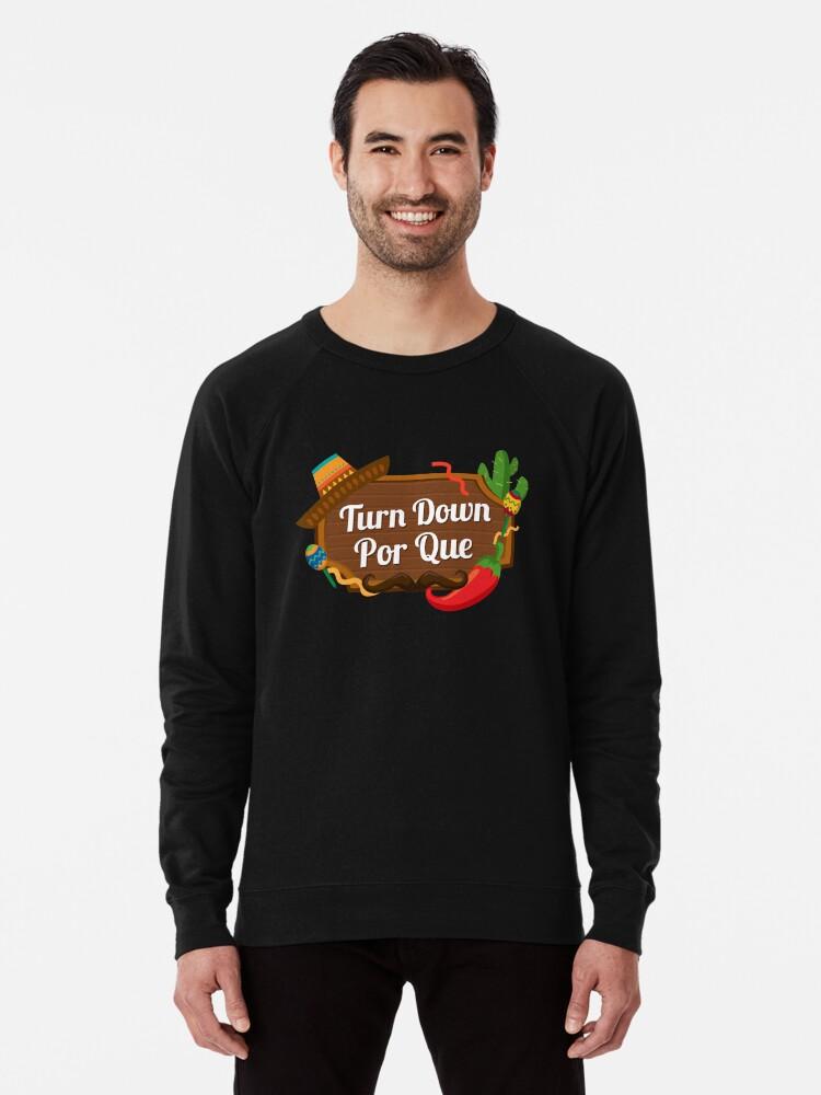 847b1a7e Turn Down Por Que | Cinco De Mayo shirt | Cinco De Mayo party supplies