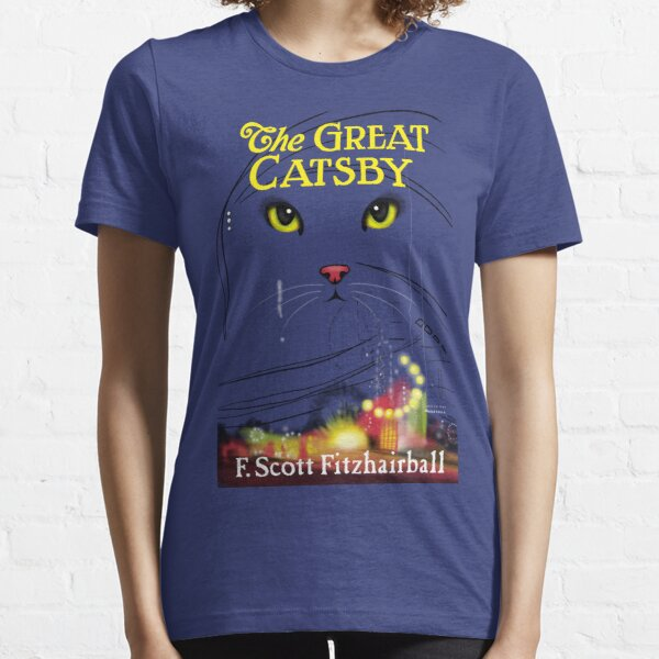 The Great Catsby Essential T-Shirt