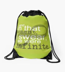 The Perks of Being a Wallflower Quote Drawstring Bag
