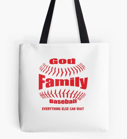 GOD, FAMILY THEN BASEBALL – EVERYTHING ELSE CAN WAIT SHIRT & GIFTS Tote Bag