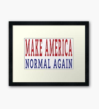 Make America Normal Again Framed Print
