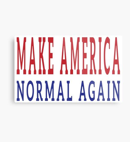 Make America Normal Again Metal Print