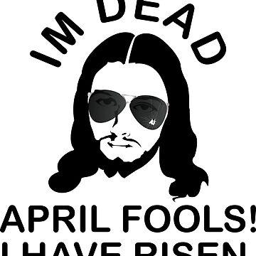 april fools i have risen by dengancinta
