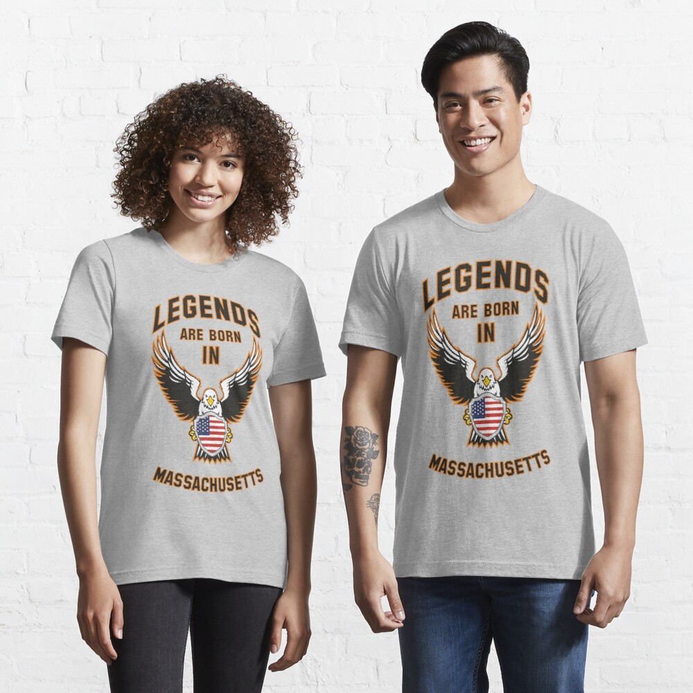 Legends are born in Massachusetts Essential T-Shirt