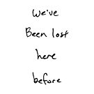 We've Been Lost (black text, square) by Etakeh